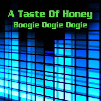 A Taste Of Honey - Boogie Oogie Oogie (Re-Recorded / Remastered)
