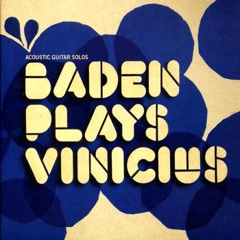 Baden Powell - Baden Plays Vinicius