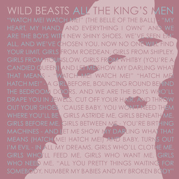 Wild Beasts - All The King's Men