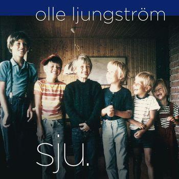 Olle Ljungström - Sju