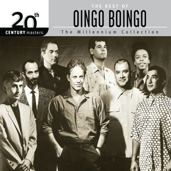 Oingo Boingo - The Best Of Oingo Boingo 20th Century Masters The Millennium Collection
