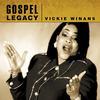 Vickie Winans - Gospel Legacy - Vickie Winans