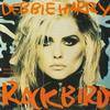 Deborah Harry - Rockbird