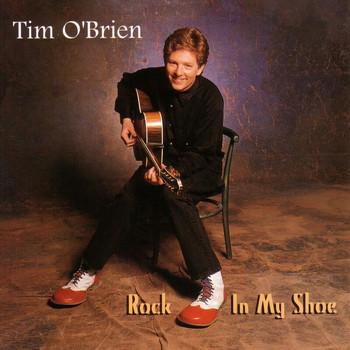Tim O'brien - Rock In My Shoe