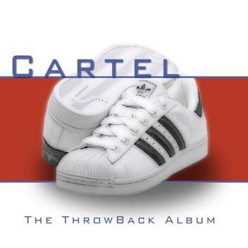 Cartel - Tha Throwback