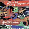 Phil Manzanera - Guitarissimo