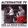 Alternative TV - Viva La Rock 'n' Roll!