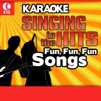 Various Artists - Karaoke: Fun, Fun, Fun Songs - Singing to the Hits