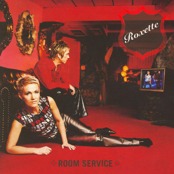 Roxette - Room Service [2009 Version]