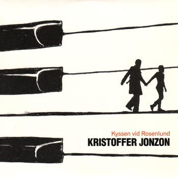Kristoffer Jonzon - Kyssen vid Rosenlund