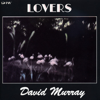 David Murray - Lovers
