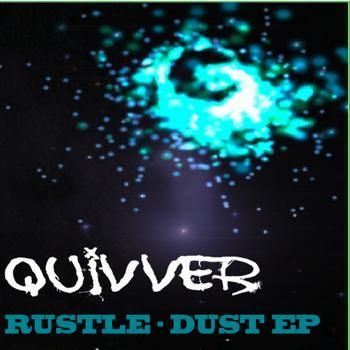 Quivver - Rustle-dust E.P