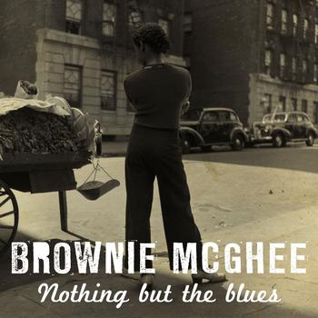 Brownie McGhee - Nothing But the Blues for Brownie McGhee