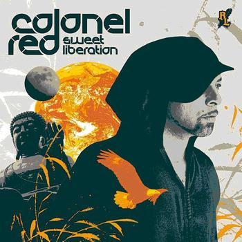 Colonel Red - Sweet Liberation