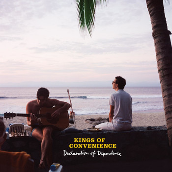 Kings Of Convenience - Declaration Of Dependence