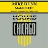 Mike Dunn - Magic Feet