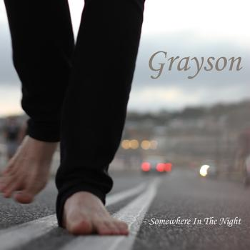 Grayson - Somewhere In the Night