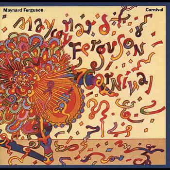 Maynard Ferguson - Carnival