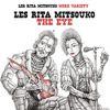 Les Rita Mitsouko - The Eye