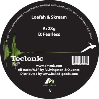 Loefah & Skream - 28 Grams / Fearless