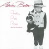 Adrian Belew - Pretty Pink Rose