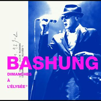 Alain Bashung - Dimanches A L'Elysée ©