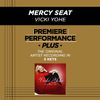 Vicki Yohe - Premiere Performance Plus: Mercy Seat