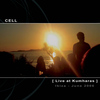 Cell - Live at Kumharas - Ibiza