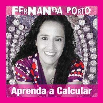 Fernanda Porto - Aprenda A Calcular
