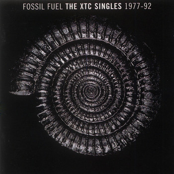 XTC - Fossil Fuel: The XTC Singles Collection 1977 - 1992