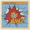 World Party - Bang!