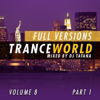 DJ Tatana - Trance World, Vol. 8