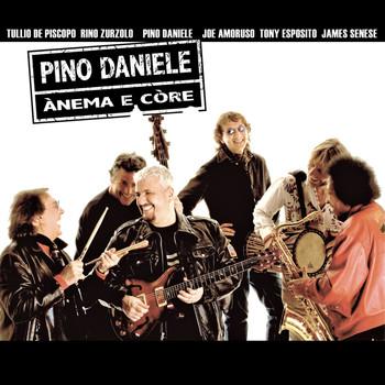 Pino Daniele - Anema e core