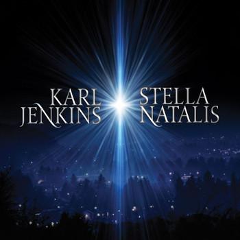 Karl Jenkins - Karl Jenkins: Stella Natalis