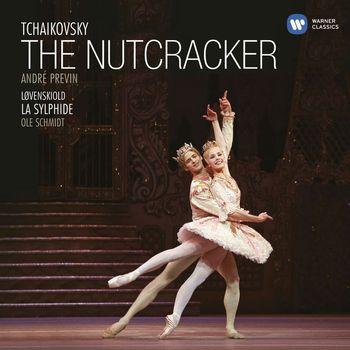 André Previn - Tchaikovsky: The Nutcracker / Lovenskiold: La Sylphide