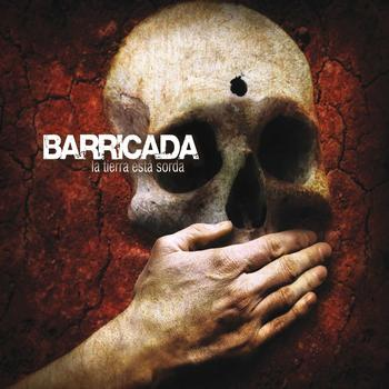 Barricada - La tierra esta sorda