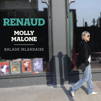 Renaud - Molly Malone - Balade Irlandaise [Version Deluxe]