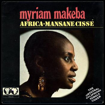 Miriam Makeba - Africa / Mansane Cissé