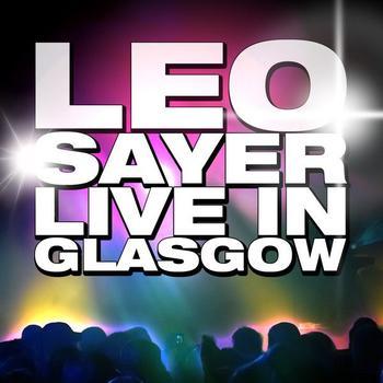 Leo Sayer - Live in Glasgow