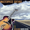 MARTIN TAYLOR - Masterpiece Guitars