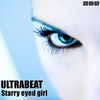 Ultrabeat - Starry Eyed Girl