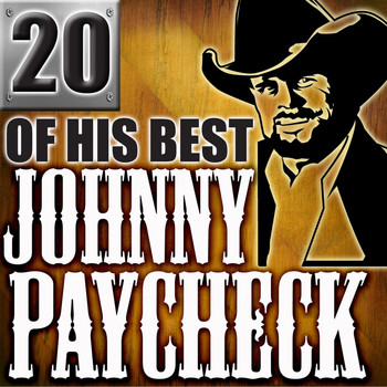 Johnny Paycheck - 20 Of His Best