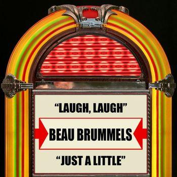 Beau Brummels - Laugh, Laugh / Just A Little