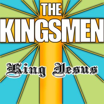 The Kingsmen - King Jesus