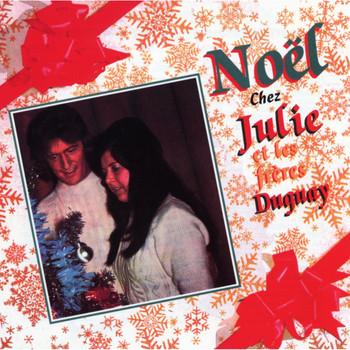 Julie et les frères Duguay - Noël chez Julie et les frères Duguay