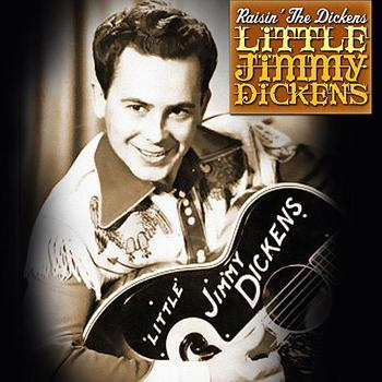 Little Jimmy Dickens - Raisin' The Dickens