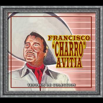 """Francisco """"Charro"""" Avitia - Tesoros De Coleccion - Francisco """"Charro"""" Avitia"""