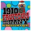 1910 Fruitgum Company - Bubblegum's Best