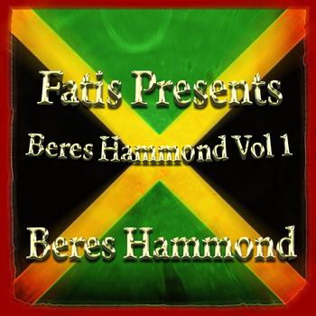 Beres Hammond - Fatis Presents Beres Hammond Vol 1
