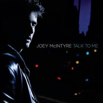 Joey McIntyre - Talk To Me